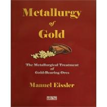 Metallurgy of Gold by Manuel Eissler