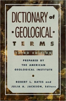 The Dictionary of Geological Terms