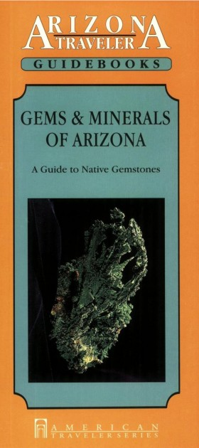 Gems & Minerals of Arizona