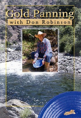 Gold Panning DVD with Don Robinson