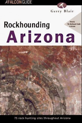 Rockhounding Arizona by Gerry Blair