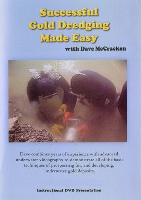 Successful Gold Dredging Made Easy DVD with Dave McCracken