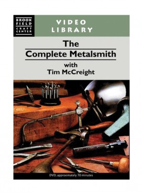 The Complete Metalsmith DVD With Tim McCreight