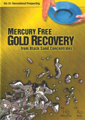 Mercury Free Gold Recovery From Black Sand Concentrates DVD