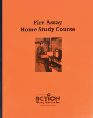 Fire Assay Home Study Course by Action Mining Services